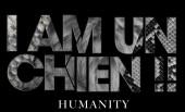 I AM UN CHIEN !! – Humanity