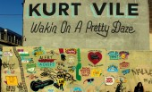 Kurt Vile – Wakin' On A Pretty Daze