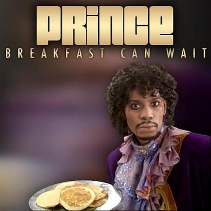 prince breakfast can wait