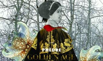Phèdre - Golden Age