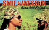 Smif N Wessun – Born and Raised