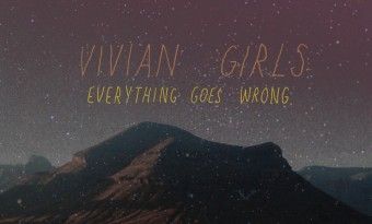 Before I Start To Cry... Vivian Girls say goodbye to L.A.