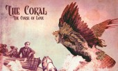The Coral – The Curse of Love