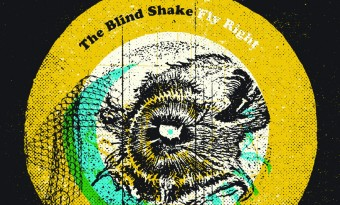 The Blind Shake - Fly Right
