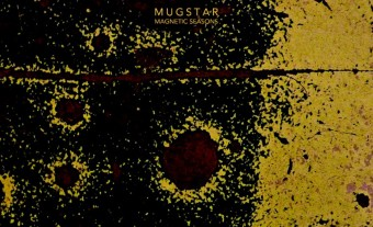 MUGSTAR – Magnetic Seasons