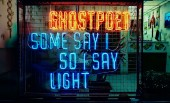 Ghostpoet – Some Say I So I Say Light