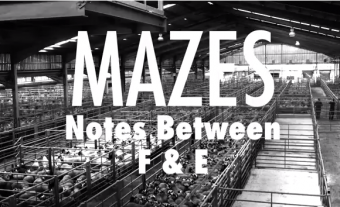 Mazes - Notes Between F & E