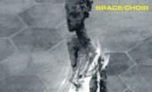 Brace/Choir – Turning On Your Double