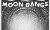 Moon Gangs – Moon Gangs EP