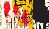 The Blind Shake – Breakfast of Failures