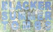Henry Blacker – Summer Tombs