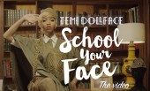Single-Minded: 'School Your Face' with Temi Dollface